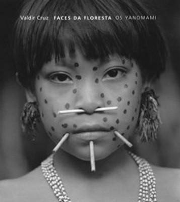 FACES DA FLORESTA - OS YANOMAMI