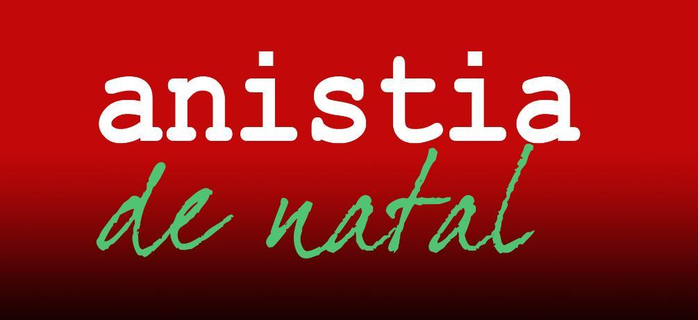 Anistia de Natal - dest