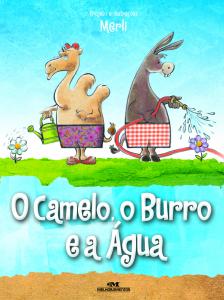 O Camelo o Burro e a Agua