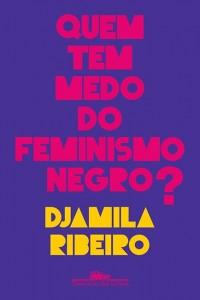 capa_quem_tem_medo_do_feminismo_negro