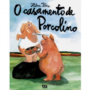 """O casamento de Porcolino"""