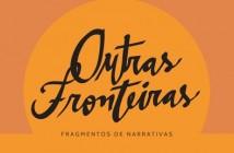 capa_outras_fronteiras_fragmentos_de_narrativa
