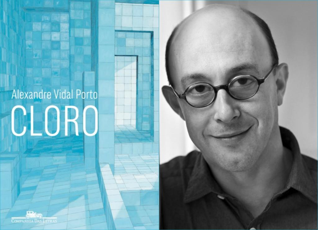 """""""Cloro"""", de Alexandre Vidal Porto, é tema do Clube de Leitura. Foto: Montagem/ Divulgação"""