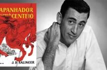 """J.D. Salinger (1919-2010) e a mais recente edição brasileira de """"O Apanhador no Campo de Centeio"""". Foto: Montagem/ Reprodução"""