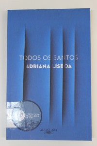 """Capa do livro """"Todos os Santos"""", de Adriana Lisboa"""