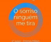 Clube do Audiolivro de outubro traz a obra O sorriso ninguém me tira, de Sonia Rodrigues. Participe!